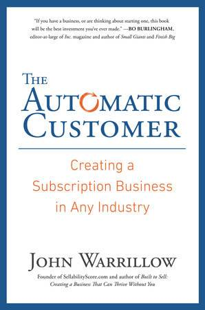 Automatic Customer - John Warrillow