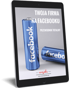 Ebook Twoja firma na Facebooku